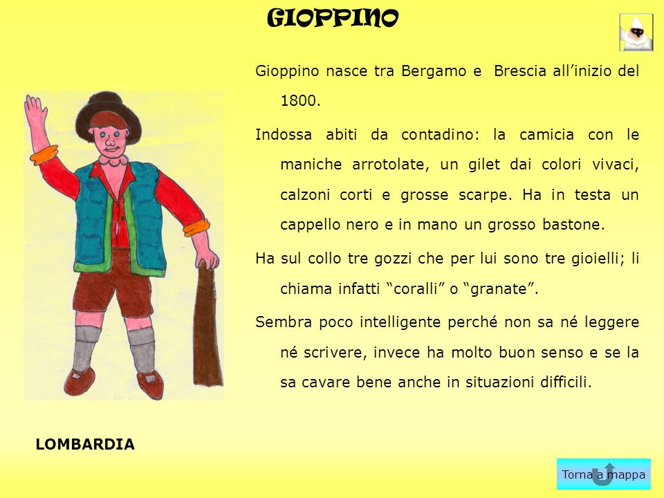 GIOPPINO Gioppino nasce tra Bergamo e Brescia all'inizio del 1800.
