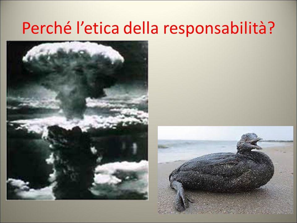 Perché l'etica della responsabilità