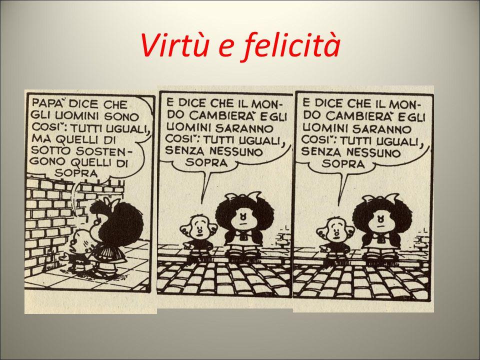 Virtù e felicità 34