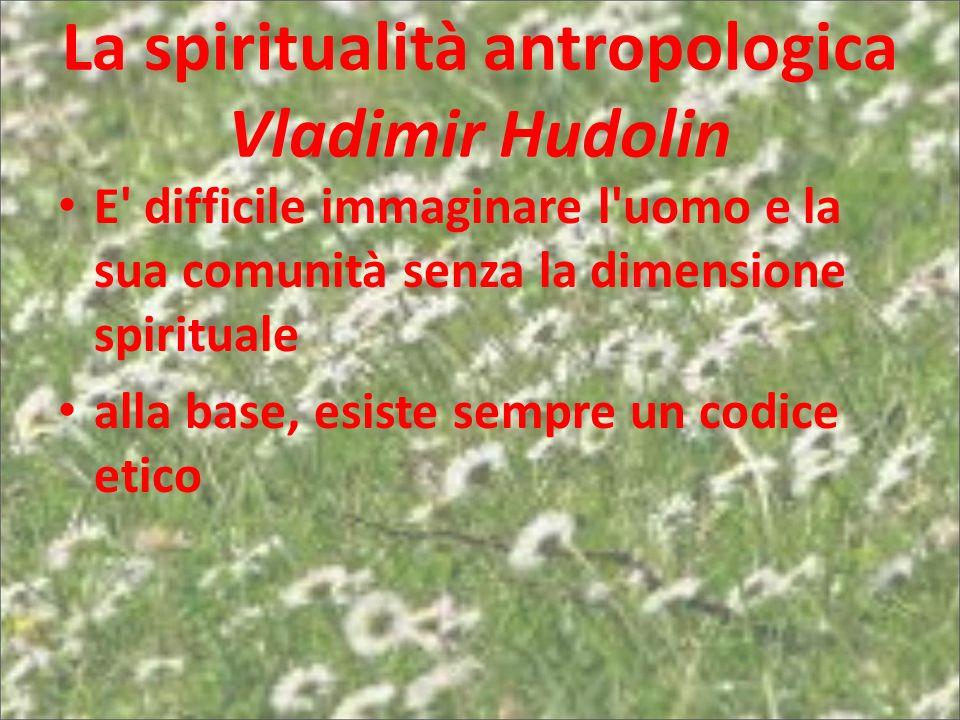 La spiritualità antropologica Vladimir Hudolin