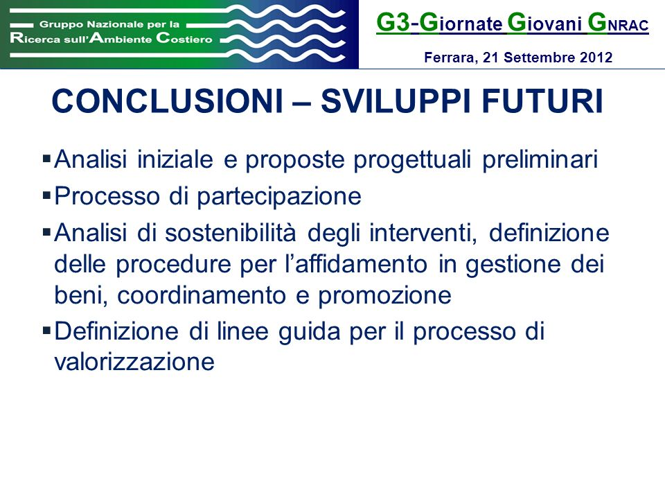 CONCLUSIONI – SVILUPPI FUTURI