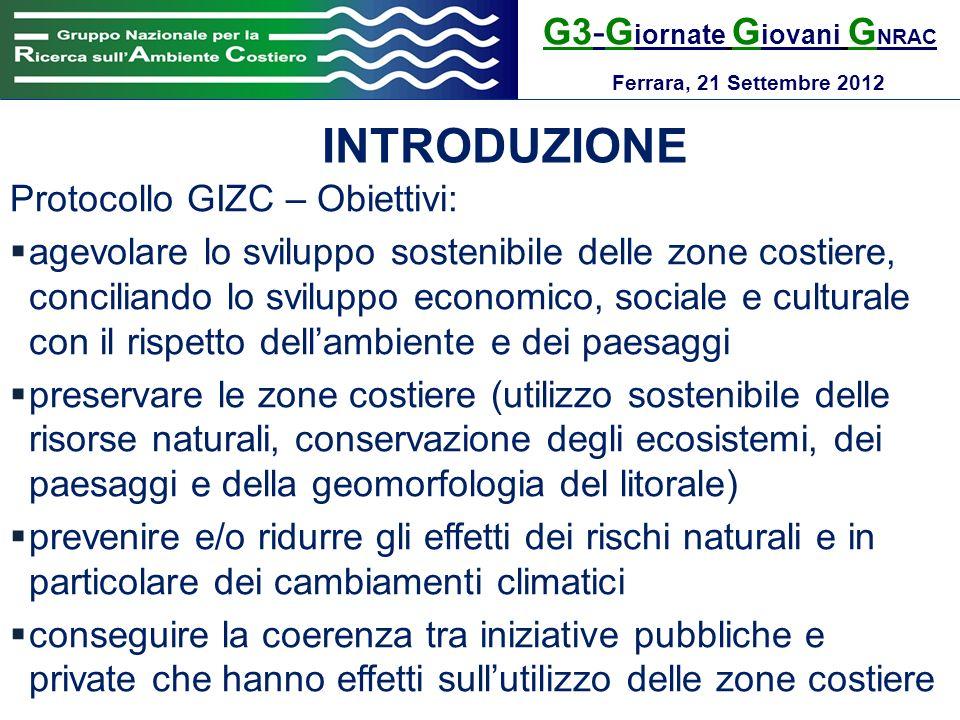 INTRODUZIONE G3-Giornate Giovani GNRAC Protocollo GIZC – Obiettivi: