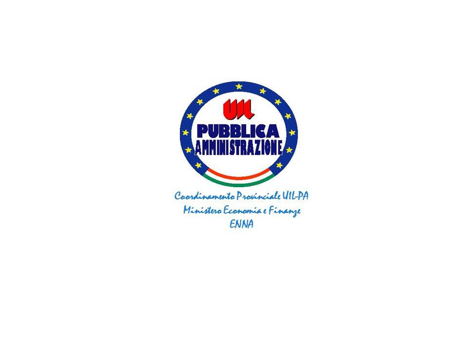Coordinamento Provinciale UIL-PA Ministero Economia e Finanze ENNA