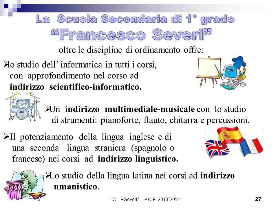 Francesco Severi La Scuola Secondaria di 1° grado