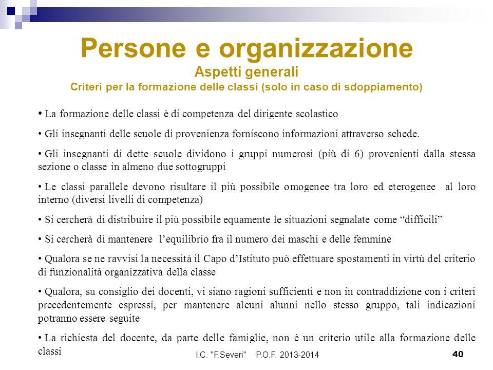 Persone e organizzazione Aspetti generali Criteri per la formazione delle classi (solo in caso di sdoppiamento)