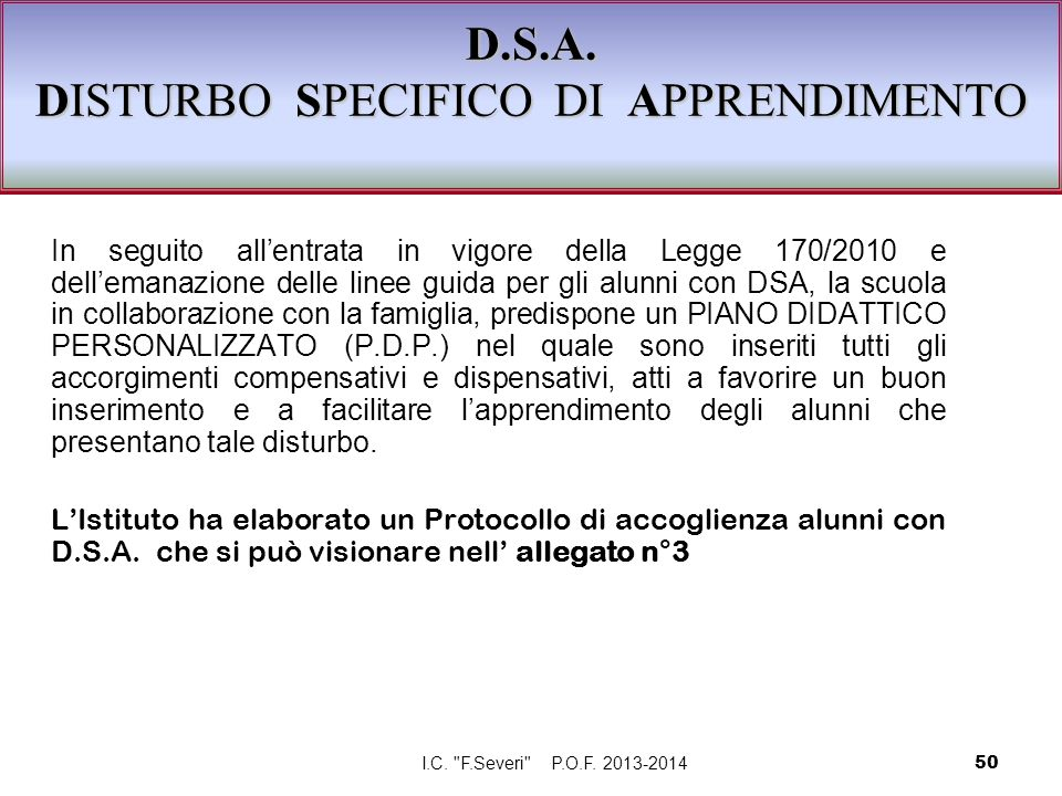 D.S.A. DISTURBO SPECIFICO DI APPRENDIMENTO