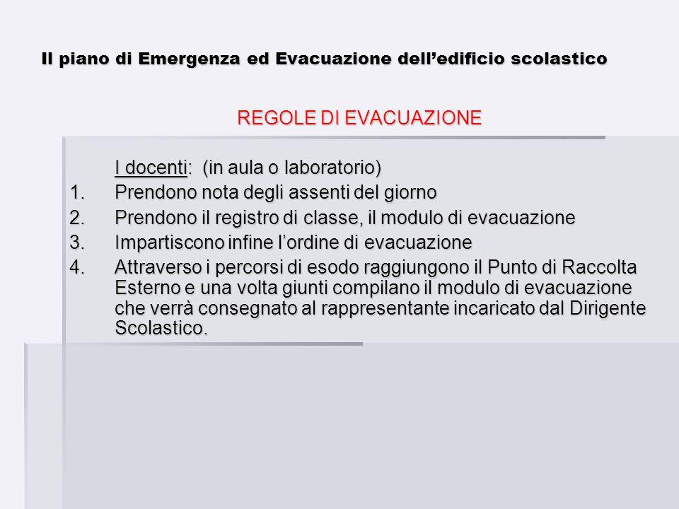Il piano di Emergenza ed Evacuazione dell'edificio scolastico