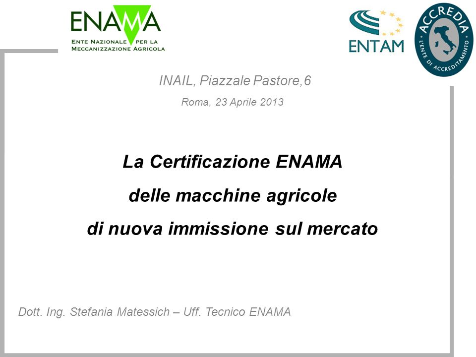 INAIL, Piazzale Pastore,6 Roma, 23 Aprile 2013