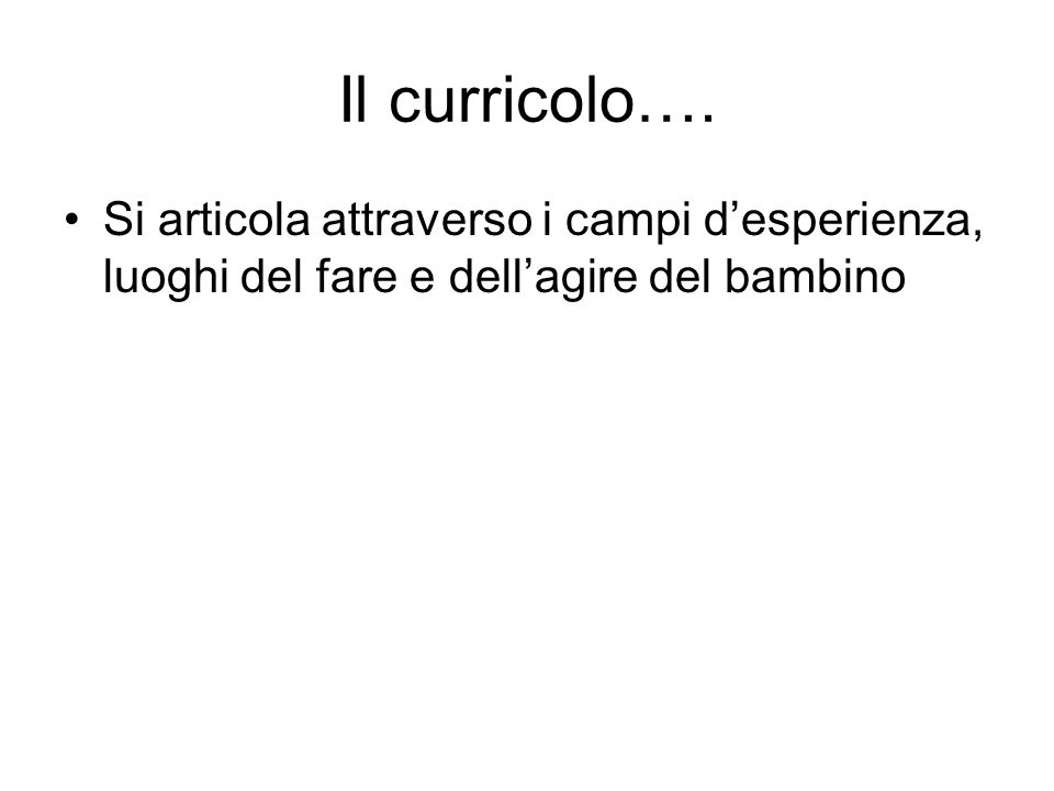 Il curricolo….