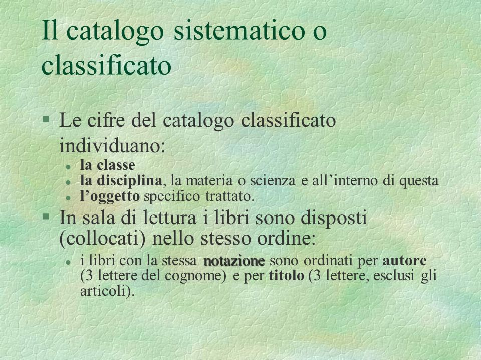 Il catalogo sistematico o classificato