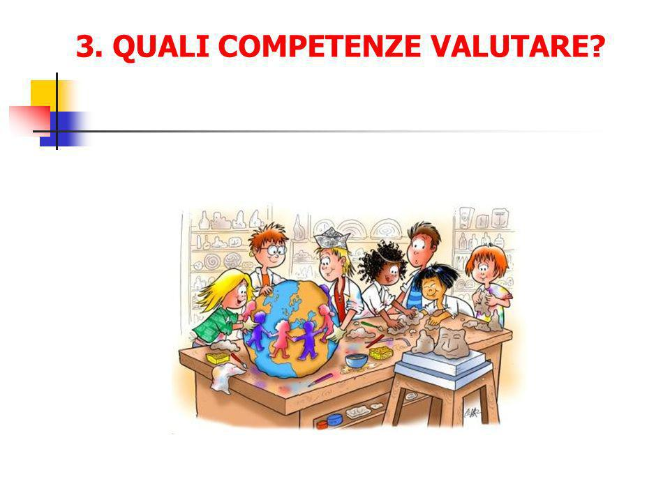 3. QUALI COMPETENZE VALUTARE