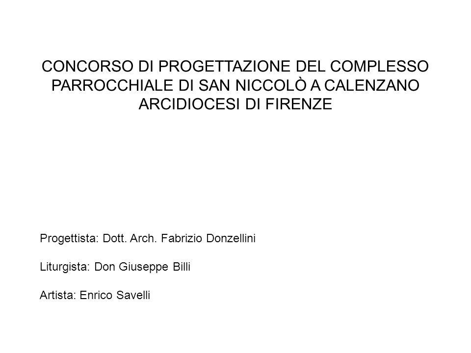 CONCORSO DI PROGETTAZIONE DEL COMPLESSO PARROCCHIALE DI SAN NICCOLÒ A CALENZANO ARCIDIOCESI DI FIRENZE