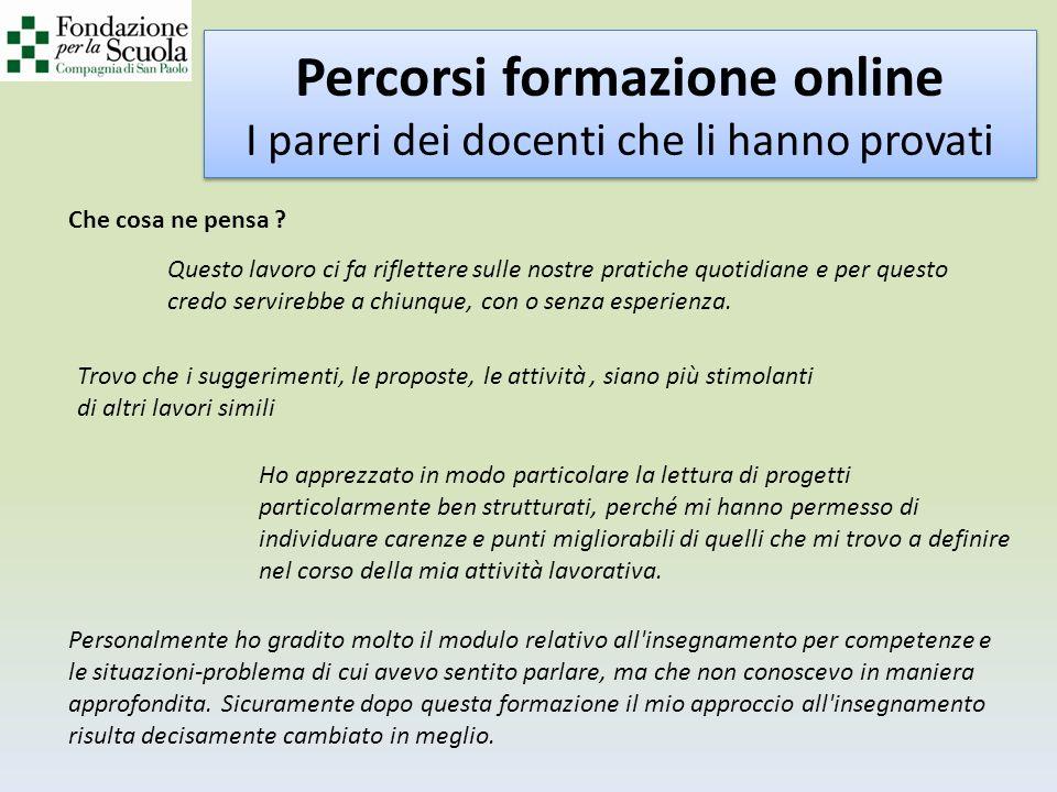 Percorsi formazione online I pareri dei docenti che li hanno provati