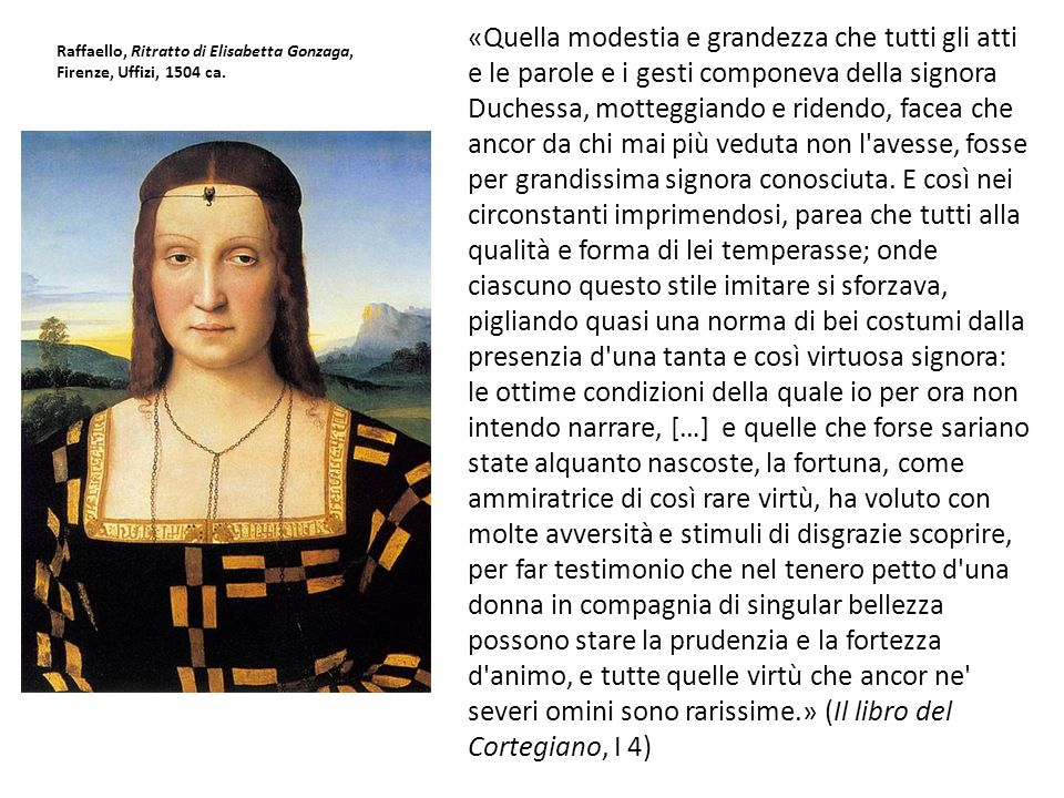 Raffaello, Ritratto di Elisabetta Gonzaga, Firenze, Uffizi, 1504 ca.