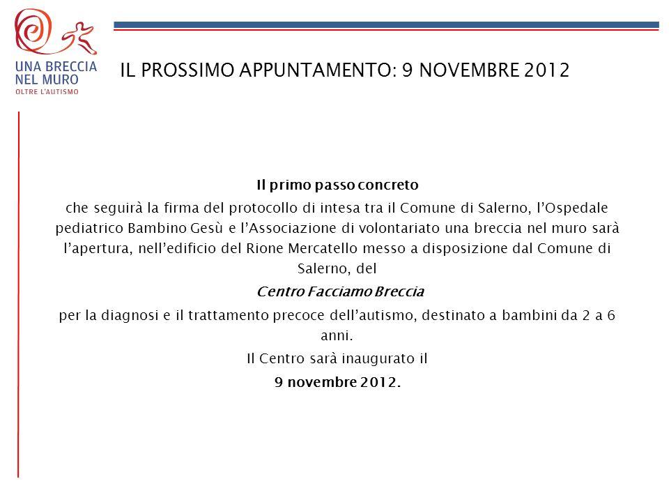 IL PROSSIMO APPUNTAMENTO: 9 NOVEMBRE 2012