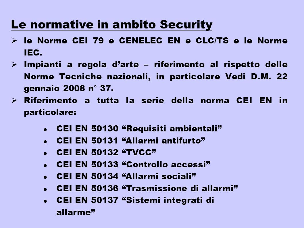 Le normative in ambito Security