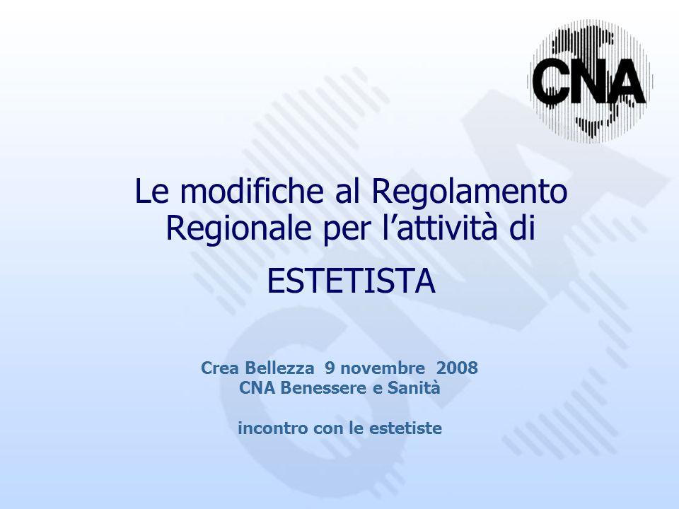 Le modifiche al Regolamento Regionale per l'attività di ESTETISTA