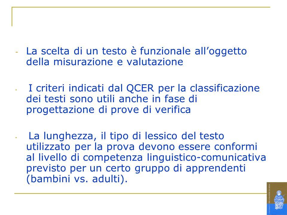 La scelta di un testo è funzionale all'oggetto della misurazione e valutazione
