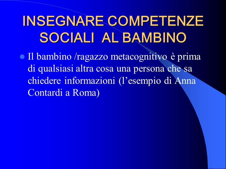 INSEGNARE COMPETENZE SOCIALI AL BAMBINO