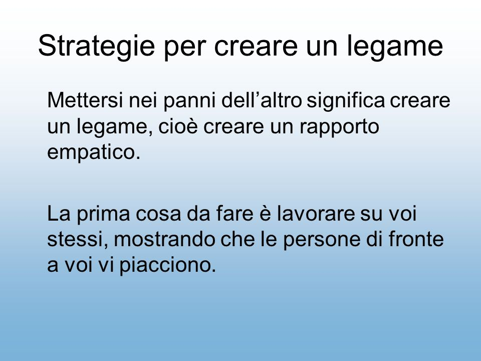 Strategie per creare un legame