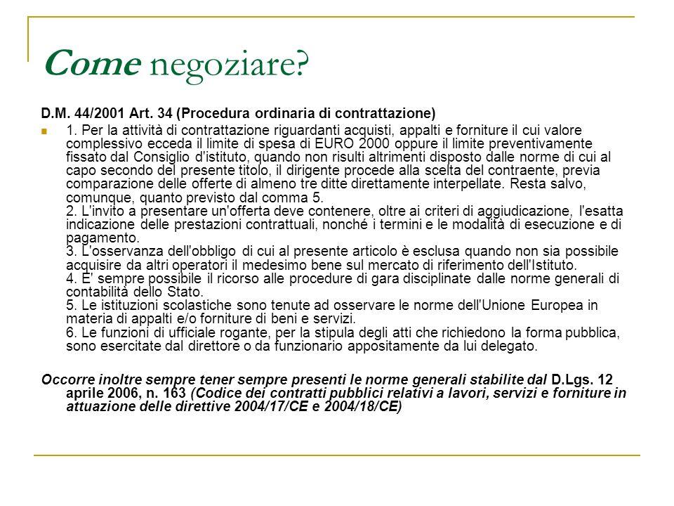 Come negoziare D.M. 44/2001 Art. 34 (Procedura ordinaria di contrattazione)