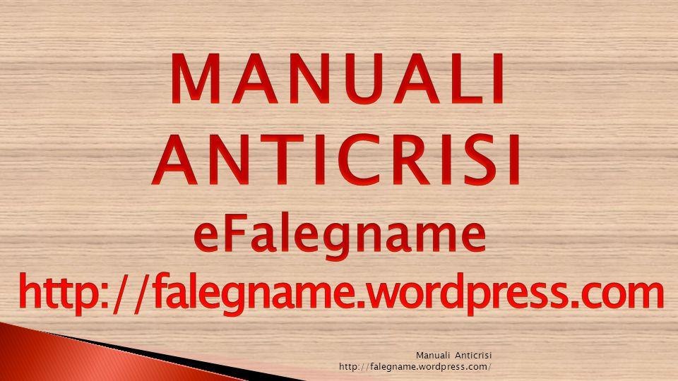 MANUALI ANTICRISI eFalegname http://falegname.wordpress.com