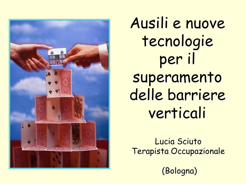 Ausili e nuove tecnologie per il superamento delle barriere verticali