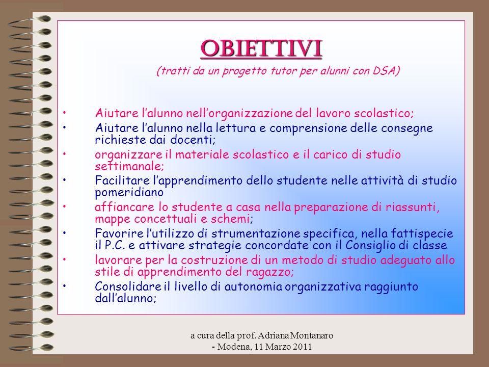 Obiettivi (tratti da un progetto tutor per alunni con DSA)