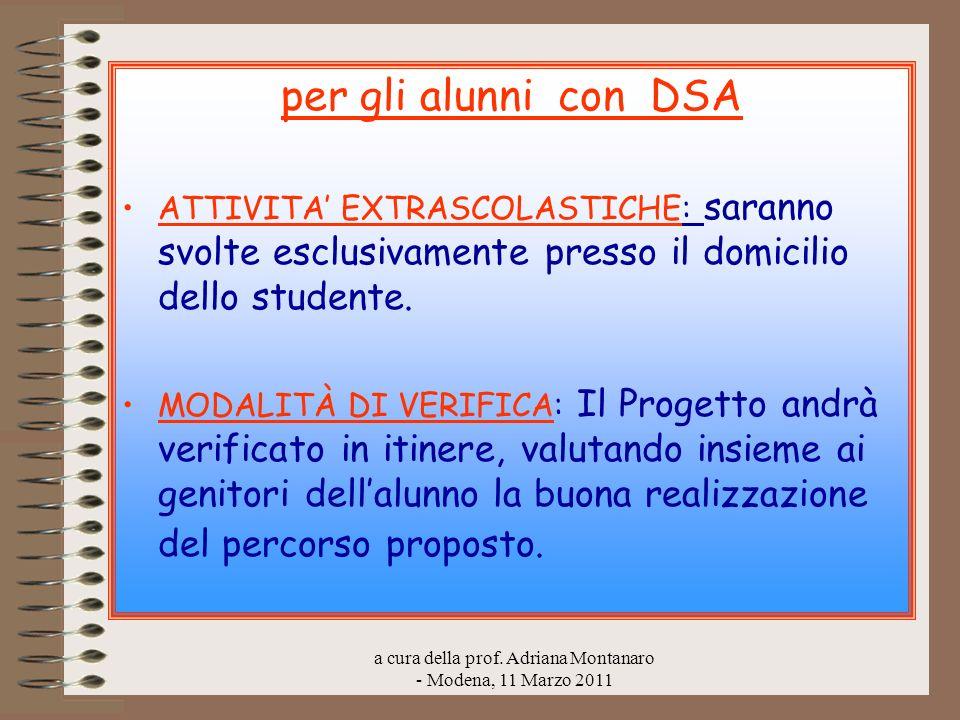 a cura della prof. Adriana Montanaro - Modena, 11 Marzo 2011