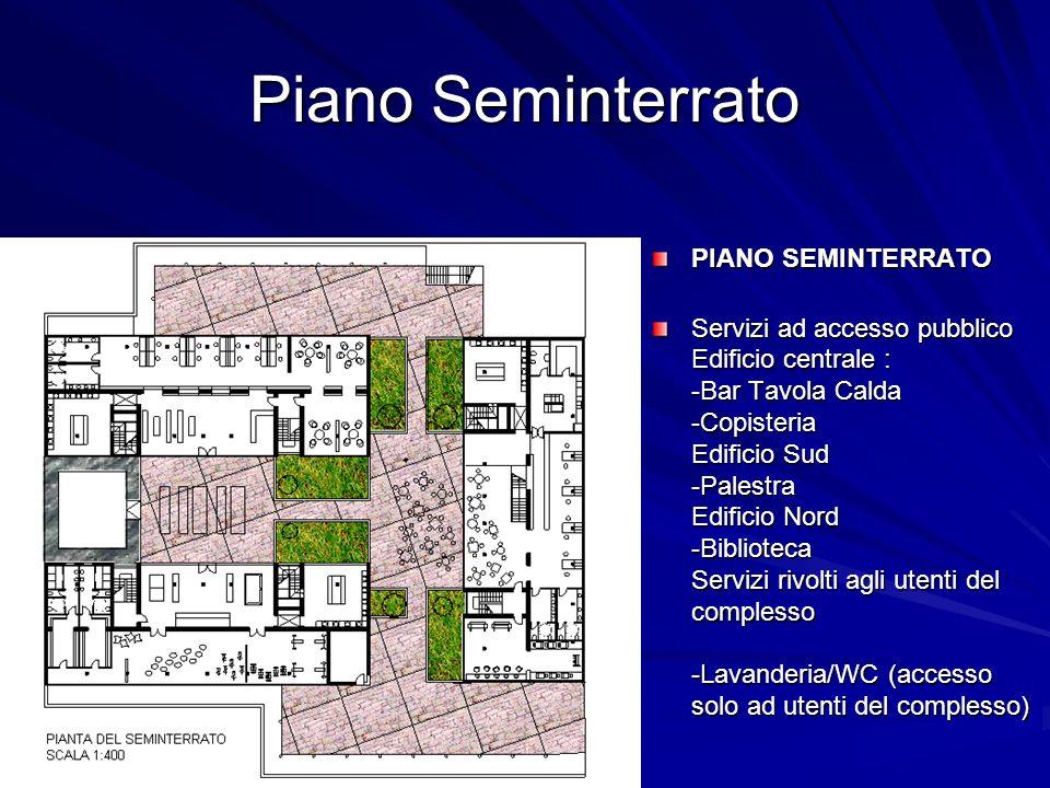Piano Seminterrato PIANO SEMINTERRATO