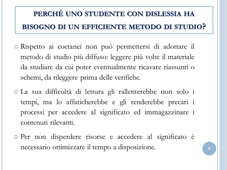 perché uno studente con dislessia ha bisogno di un efficiente metodo di studio