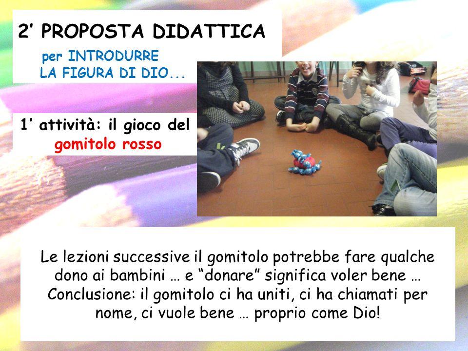 2' PROPOSTA DIDATTICA per INTRODURRE LA FIGURA DI DIO...