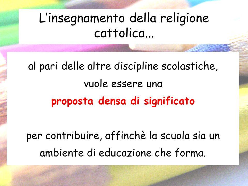 L'insegnamento della religione cattolica...