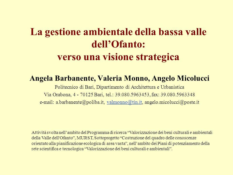 Angela Barbanente, Valeria Monno, Angelo Micolucci