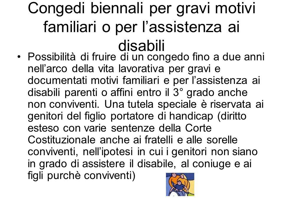 Congedi biennali per gravi motivi familiari o per l'assistenza ai disabili