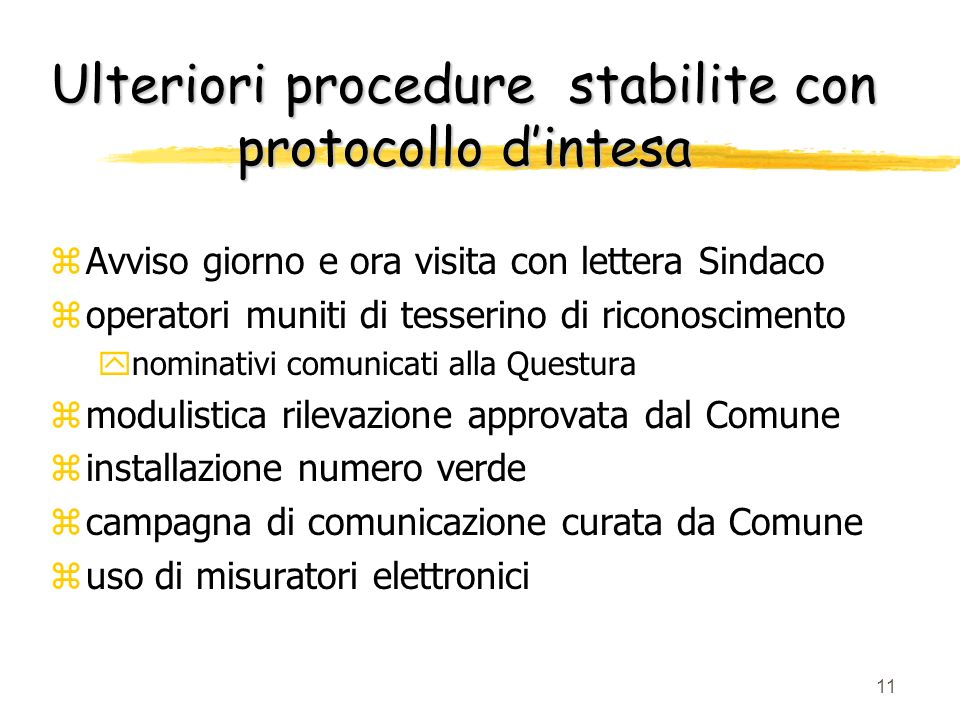 Ulteriori procedure stabilite con protocollo d'intesa