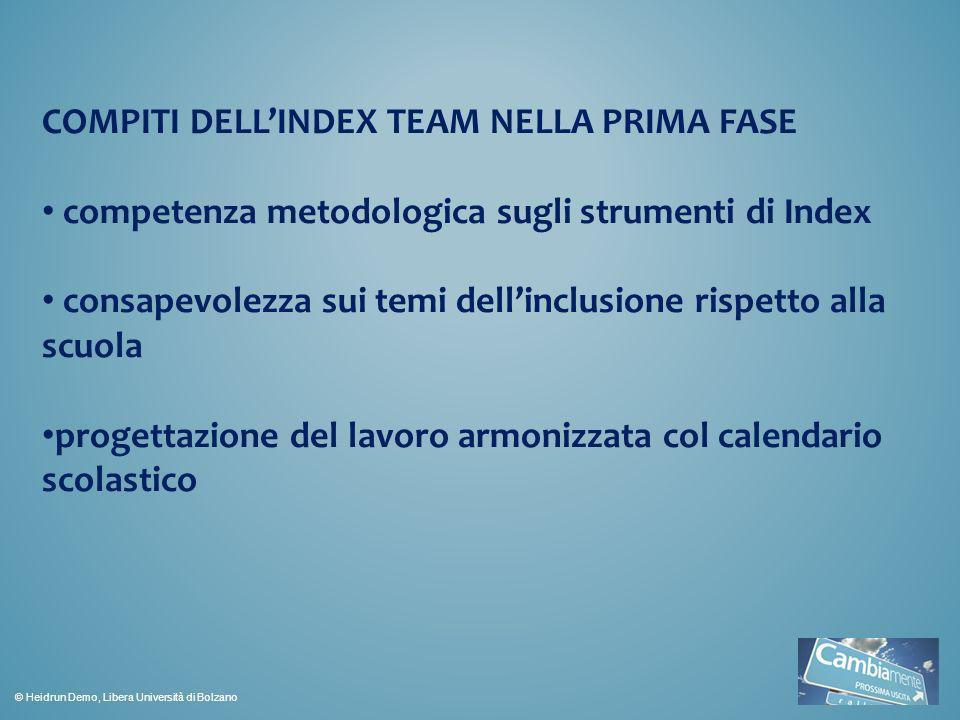 COMPITI DELL'INDEX TEAM NELLA PRIMA FASE