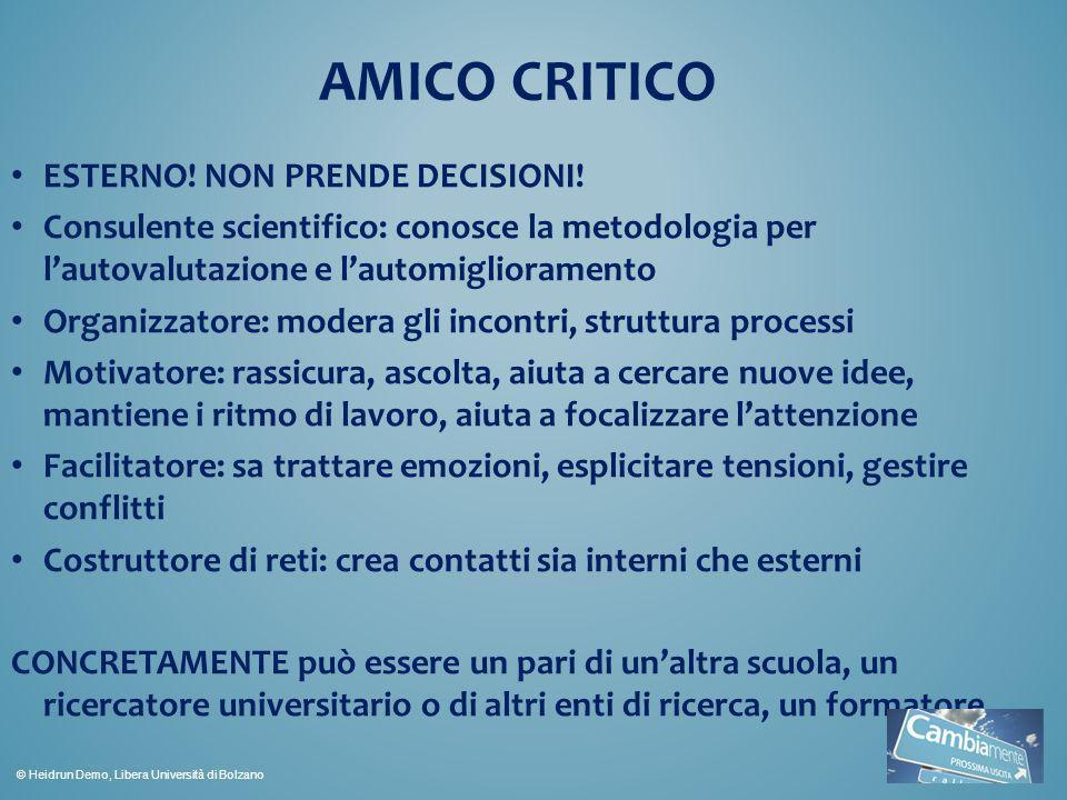 AMICO CRITICO ESTERNO! NON PRENDE DECISIONI!