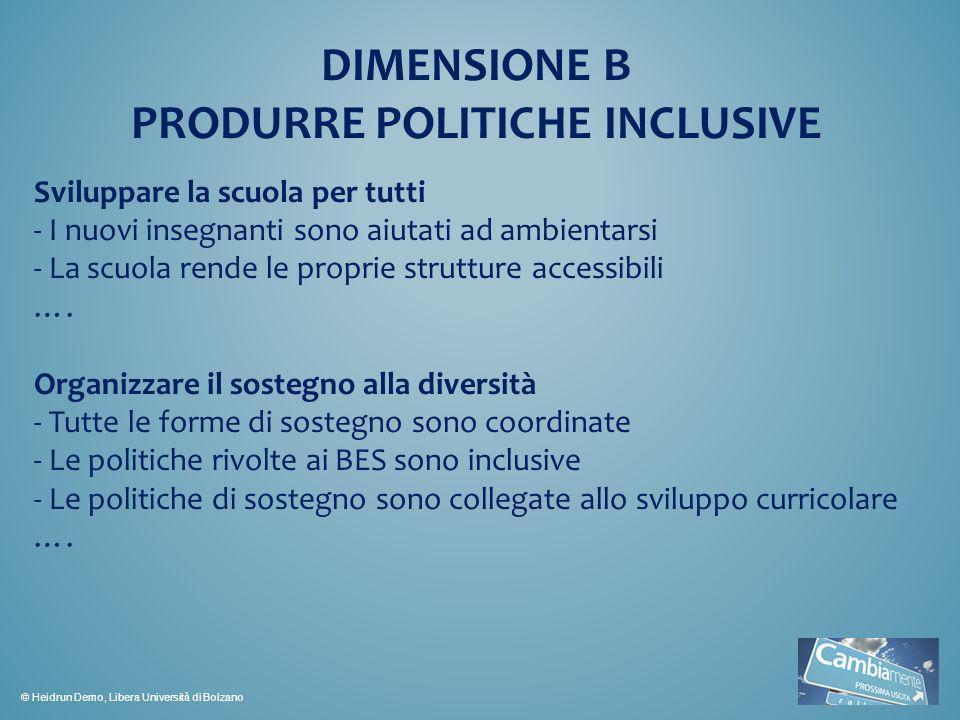 DIMENSIONE B PRODURRE POLITICHE INCLUSIVE