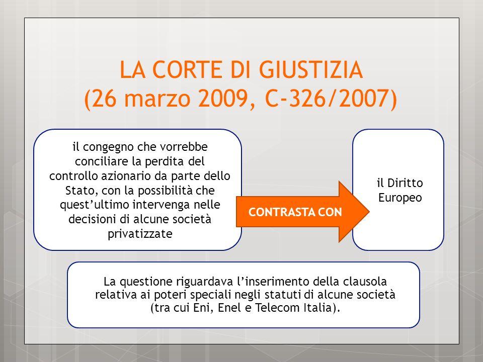 LA CORTE DI GIUSTIZIA (26 marzo 2009, C-326/2007)