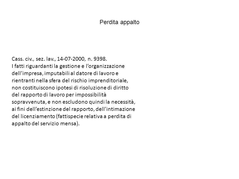 Perdita appalto Cass. civ., sez. lav., 14-07-2000, n. 9398.