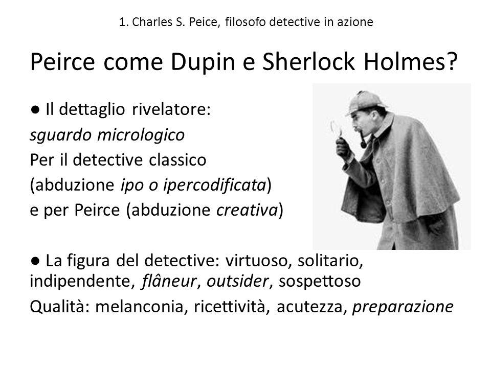 1. Charles S. Peice, filosofo detective in azione