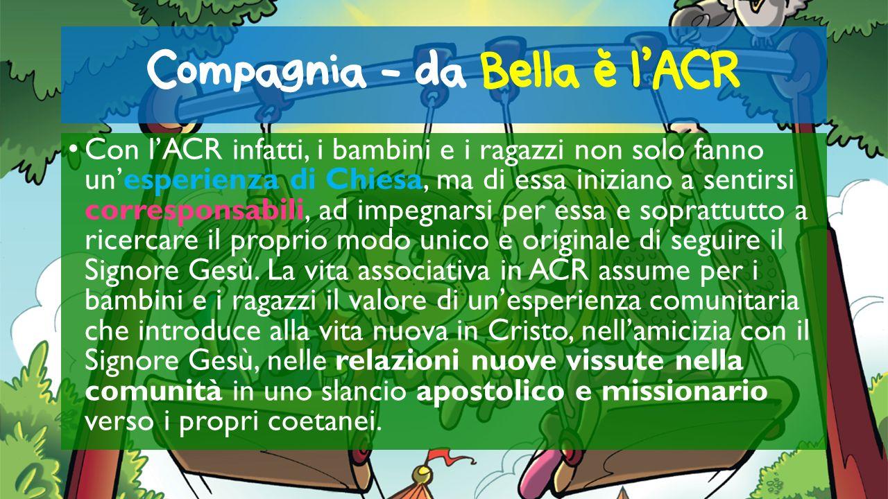 Compagnia - da Bella e l'ACR