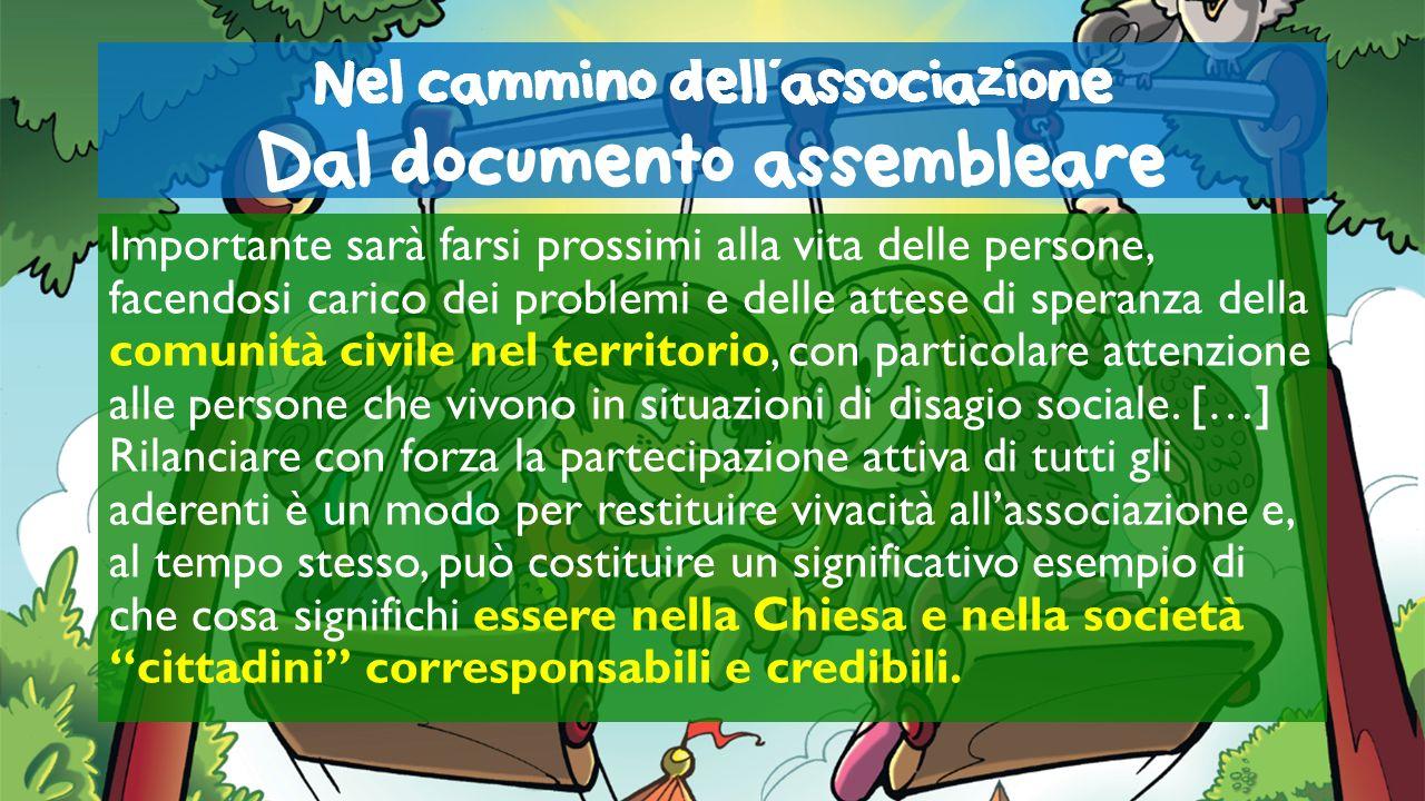 Nel cammino dell'associazione Dal documento assembleare