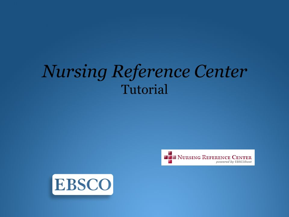 Nursing Reference Center Tutorial