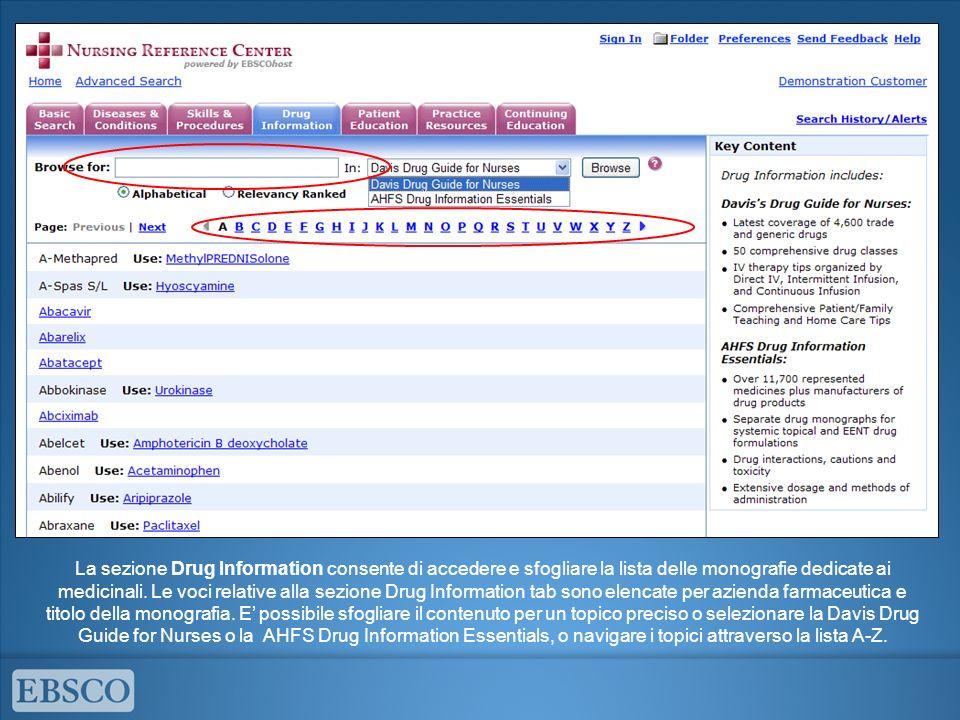 La sezione Drug Information consente di accedere e sfogliare la lista delle monografie dedicate ai medicinali.
