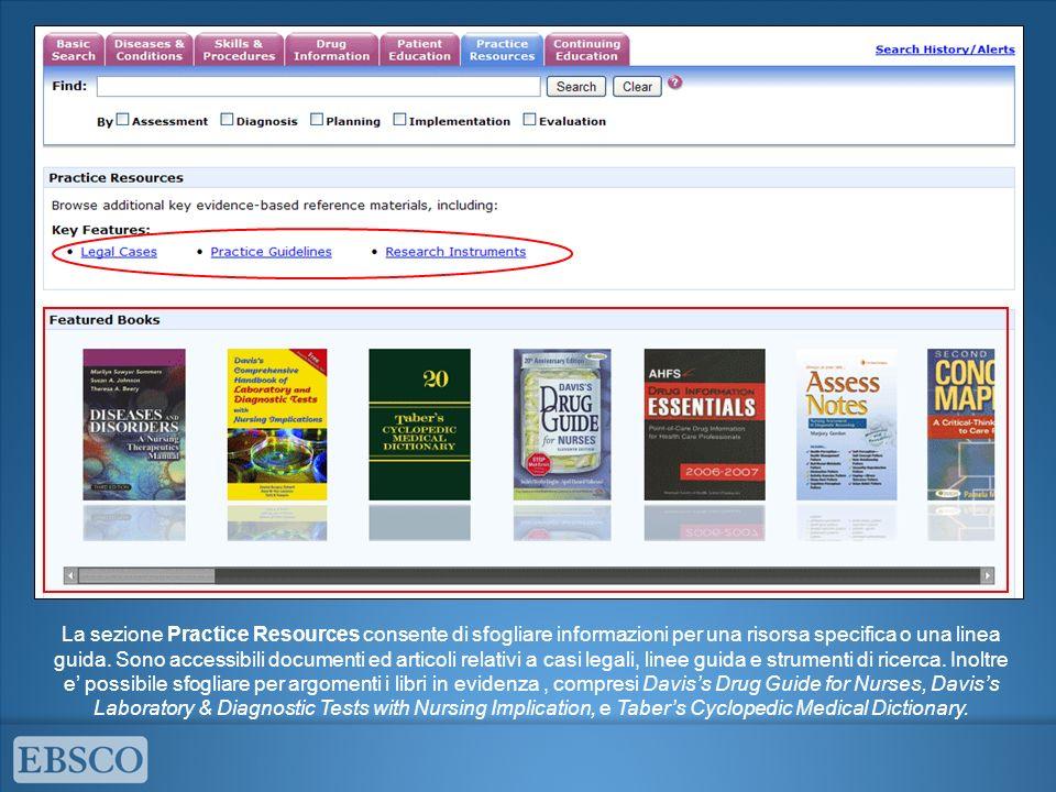 La sezione Practice Resources consente di sfogliare informazioni per una risorsa specifica o una linea guida.