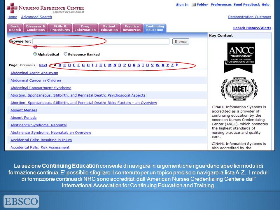 La sezione Continuing Education consente di navigare in argomenti che riguardano specifici moduli di formazione continua.