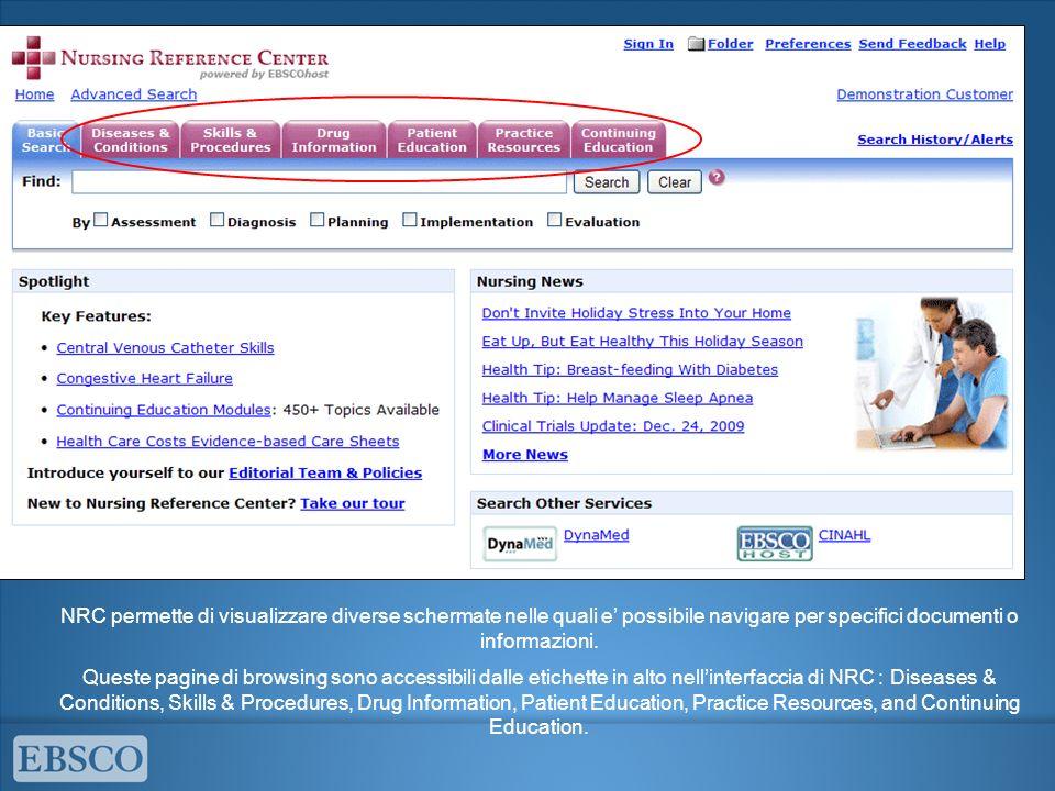 NRC permette di visualizzare diverse schermate nelle quali e' possibile navigare per specifici documenti o informazioni.