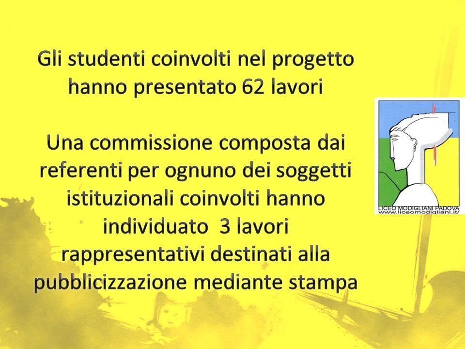 Gli studenti coinvolti nel progetto hanno presentato 62 lavori Una commissione composta dai referenti per ognuno dei soggetti istituzionali coinvolti hanno individuato 3 lavori rappresentativi destinati alla pubblicizzazione mediante stampa